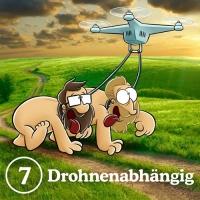 7: Drohnenabhängig